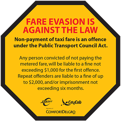 Comfort Delgro Taxi Protect Taxi Fare Evasion Is Against The Law