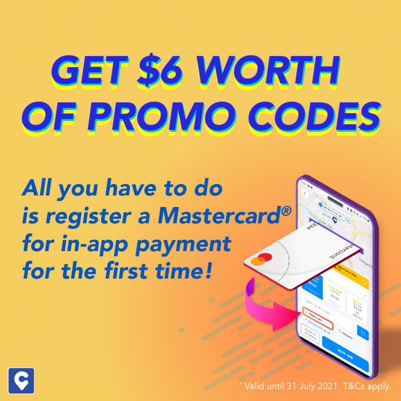 GET $6 WORTH OF PROMO CODES! All you have to do is register a Mastercard® for in-app payment for the first time!